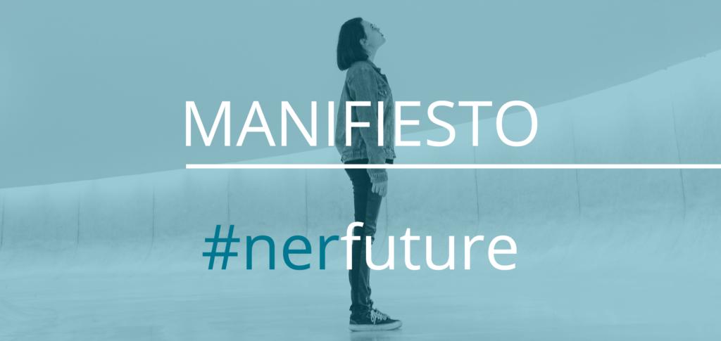MANIFIESTO #nerfuture
